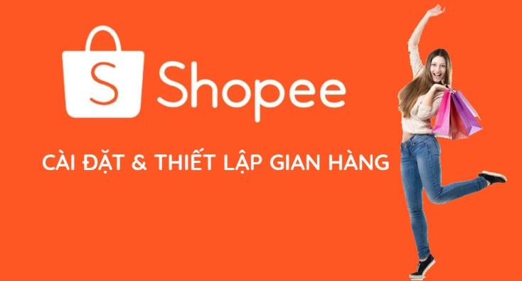 Cách đăng ký bán hàng trên shopee bằng máy tính