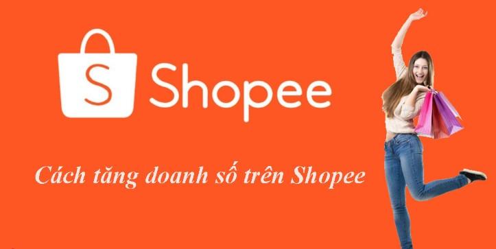Cách tăng đơn hàng trên shopee